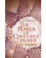 The Power of Covenant Prayer : Divine Antidote