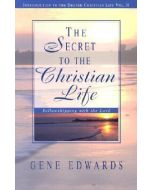Secret to the Christian Life, The