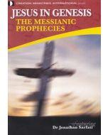 Jesus in Genesis: The Messianic Prophecies - DVD