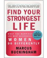 Find Your Strongest Life - Hardcover