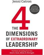 Four Dimensions Of Extraordinary Leadership, The