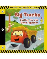 Big Trucks: Touch-and-Feel Book
