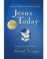 Jesus Today : Experience Hope Through His Presence
