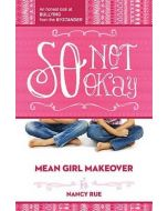 Mean Girl #1-So Not Okay (Fiction)