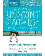 Mean Girl #2-You Can't Sit With Us (Fiction)
