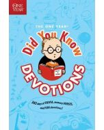 One Year Did You Know Devotions, The