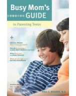 Busy Mom's Guide To Parenting Teens