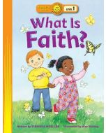 Happy Day Book-What Is Faith? (Level 1)