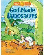 Happy Day Book-God Made Dinosaurs (Level 3)