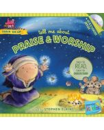 Tell Me about Praise and Worship (with stickers & CD)
