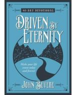 Driven by Eternity : 40-Day Devotional