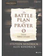 Battle Plan for Prayer, The - TEEN Bible Study