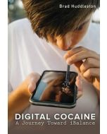 Digital Cocaine: A Journey Toward Balance