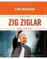 Zig Ziglar: Inspire to be Great!