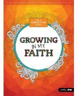 I'm A Christian Now: Growing in My Faith