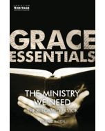 Grace Essential: The Ministry We Need