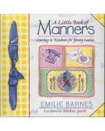 Little Book Of Manners, A (For Young Ladies)