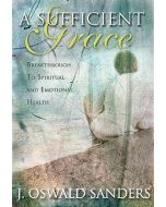 Sufficient Grace: Breakthrough to Spiritual and Emotional Health