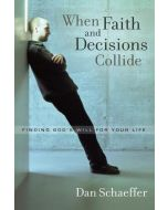 When Faith And Decisions Collide