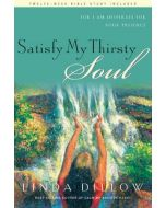 Satisfy My Thirsty Soul