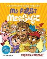 My First Message  (A Devotional Bible for Kids)