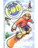 Gotta Have God - Vol. 2 Ages 10-12
