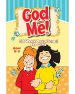 God and Me! 52 Wk Devotional- For Girls Ages 6-9