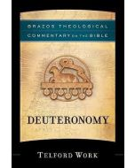 Deuteronomy (Brazos Theological Commentary)