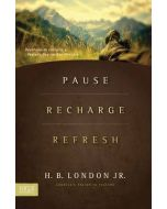 Pause, Recharge, Refresh