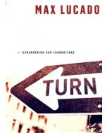 Turn (Remembering Our Foundations)
