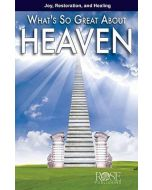 What's So Great About Heaven-Pamphlet