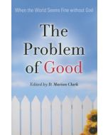 Problem of Good, The