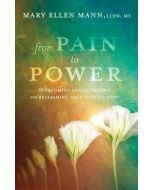 From Pain To Power