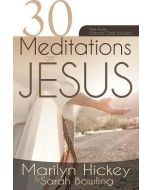 30 Meditations on Jesus