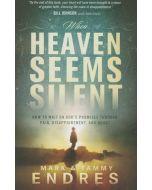 When Heaven Seems Silent