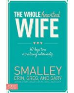 Wholehearted Wife, The