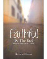 Faithful  To The End (Robert Solomon)