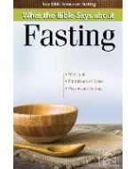 What The Bible Says About Fasting-Pamphlet