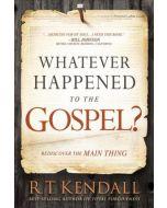 Whatever Happened to the Gospel