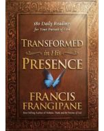 Transformed in His Presence: 180 daily readings