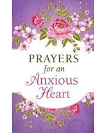 Prayers for an Anxious Heart