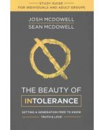 Beauty Of Intolerance, The - Study Guide