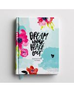 Dream Your Heart Out, Journal