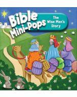 Bible Mini-Pops : The Wise Men's Story