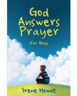 God Answers Prayer for Boys