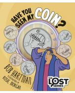 Lost Series:Have you Seen My Coin?