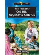 Trailblazers Series - Helen Roseve : His Majesty's Service