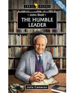 Trailblazers Series  :  John Stott -  The Humble Leader