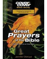 Cover To Cover BS- Great Prayers of the Bible