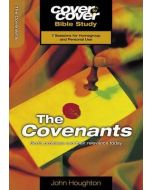 Cover To Cover BS- Covenants, The